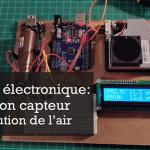 Créer son capteur de pollution de l'air – samedi 3 octobre (atelier)