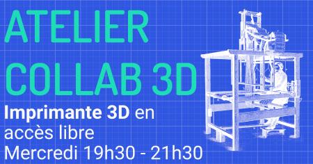 Ateliers collab 3D – 23 septembre