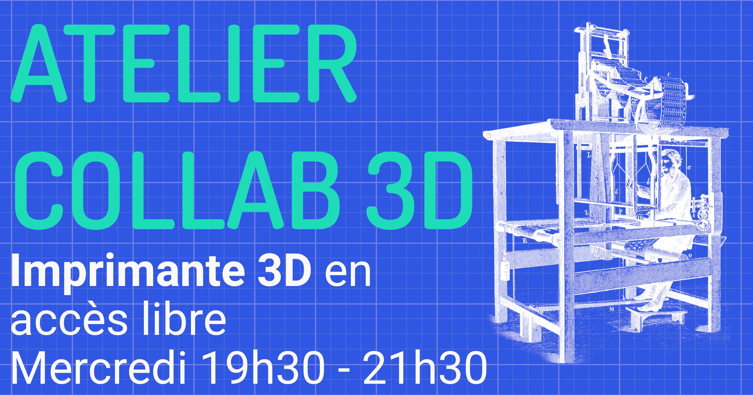 Ateliers collab 3D – 7 octobre