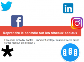 reprendre_le_controle_sur_les_reseaux_sociaux